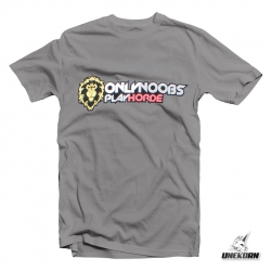 "T-shirt World of Warcraft ""Only Noobs Play Horde"""